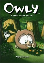Owly (Vol 4): A Time to Be Brave