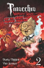 Pinocchio, Vampire Slayer (Vol. 2): The Great Puppet Theater