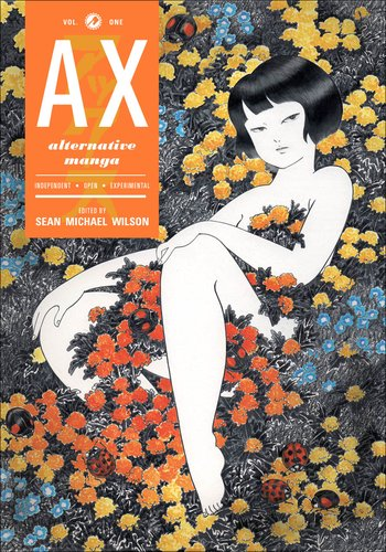 Ax (Vol 1): A Collection of Alternative Manga