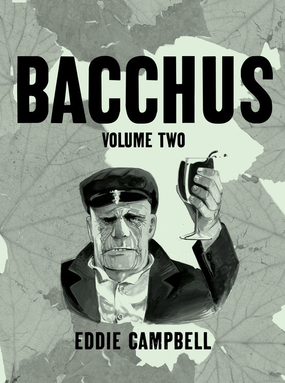 Bacchus (Omnibus Edition): Volume Two -- SIGNED & NUMBERED HC