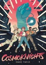 Cosmoknights (Book One)