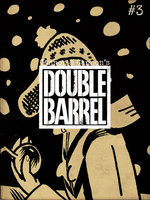 Double Barrel #03