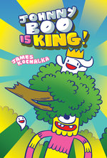 Johnny Boo (Book 9): Johnny Boo is King!