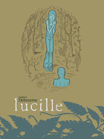 Image for The Incredible LUCILLE by Ludovic Debeurme hits stores!