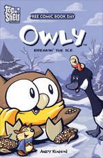 Owly: Breakin' The Ice (2006 FCBD)