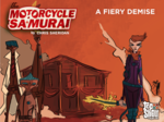 The Motorcycle Samurai #5: A Fiery Demise