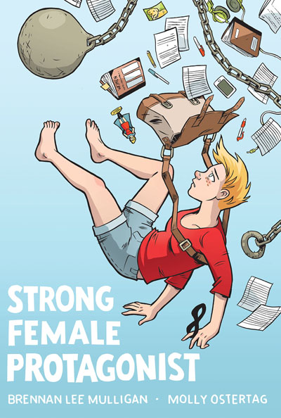 Strong Female Protagonist: Book One