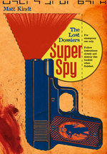 Super Spy (Vol 2): The Lost Dos