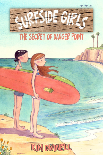 Surfside Girls (Book One): The Secret of Danger Point