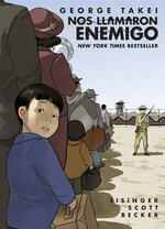 They Called Us Enemy: Spanish Edition (Nos llamaron Enemigo)