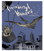 The Pterodactyl Hunters