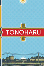 Tonoharu (Part One)