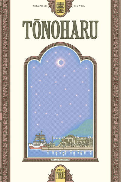 Tonoharu (Part Three)