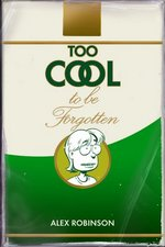 Image for Alex Robinson's TOO COOL is an Amazon Top 10 Graphic Novel!