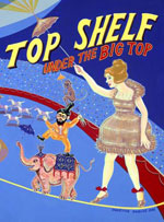 Top Shelf #8: Under the Big Top