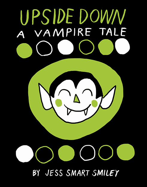 Upside Down (Book 1): A Vampire Tale