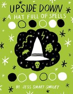 Upside Down (Book 2): A Hat Full of Spells