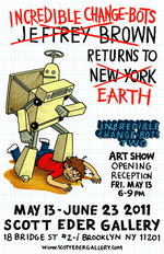 Image for Jeffrey Brown's CHANGE-BOTS invade New York next weekend!