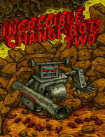 Image for Seasons Greetings from the INCREDIBLE CHANGE-BOTS!