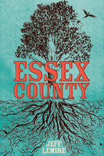 Image for ESSEX COUNTY named one of Canada Reads' Top 40 Essential Canadian Novels of the Decade!