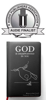 Image for GOD IS DISAPPOINTED IN YOU nominated for the Audie Award!