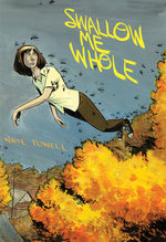 Image for SWALLOW ME WHOLE one of ALA's Great Graphic Novels for Teens!