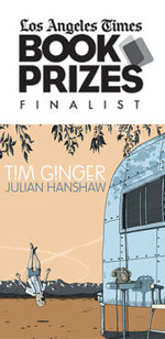 Image for TIM GINGER Nominated for the LA Times Book Prize!